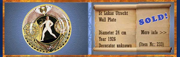 Nr.: 233,  Already sold: Decorative pottery of St Lukas  Plateel Plate, Diameter 24 cm , Year 1926 , Decorator Unknown