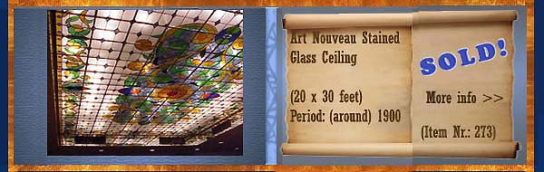 Nr.: 273, Already sold  Art Nouveau Stained Glass Ceiling, Description: Original stained glass ceiling dated around 1900  20x30 feet