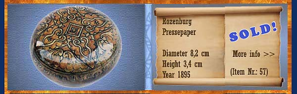 Nr.: 57, Already sold: Decorative pottery of Rozenburg, Description: Plateel Paperweight, Diameter 8,2 cm Height 3,4 cm, Period: Year 1895, Decorator : Unknown,