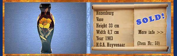Nr.: 59,  Already sold: Decorative pottery of Rozenburg	, Description: Plateel Vase, Height 33 cm Width 8,7 cm, Period: Year 1903, Decorator : H.G.A. Huyvenaar,