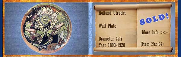 Nr.: 94,  Already sold: Decorative pottery of Holland Utrecht, Description: Plateel Plate, Diameter 42,7 , Period: Year 1893-1920, Decorator : Unknown,