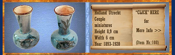 Nr.: 108, On offer decorative pottery of Holland Utrecht, Description: stel Plateel miniatuurtjes, Height 8,9 cm Width 6 cm, Period: Year 1893-1920, Decorator : Unknown,