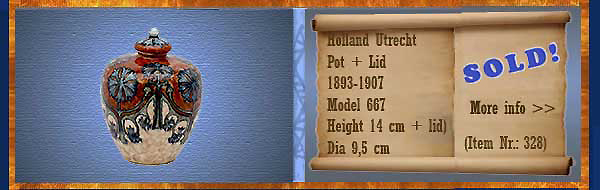 Nr.: 328, On offer decorative pottery of Holland Utrecht, Description: Plateel Pot en Deksel
