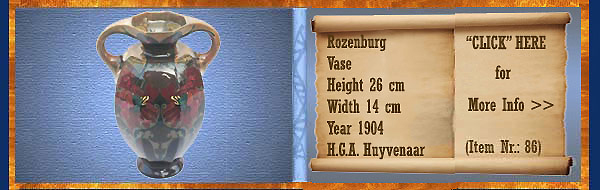 Nr.: 86, On offer decorative pottery of Rozenburg	, Description: Plateel Vase, Height 26 cm Width 14 cm, Period: Year 1904, Decorator : H.G.A. Huyvenaar,